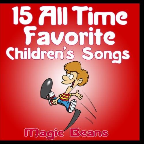 15 All Time Favorite Children's - Party All Favorite Songs Time