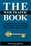 The Web Traffic Book, Ross Michael Goldberg, 1453742433
