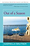 Out of a Season, Gabriella Mautner, 1450267815