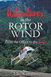 img - for Adventures in the Rotor Wind book / textbook / text book
