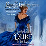 How to Lose a Duke in Ten Days: An American Heiress in London | Laura Lee Guhrke