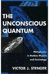 The Unconscious Quantum Hardcover