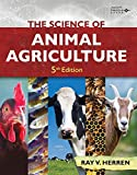 img - for The Science of Animal Agriculture, 5th book / textbook / text book