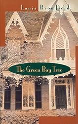 The Green Bay Tree: A Novel