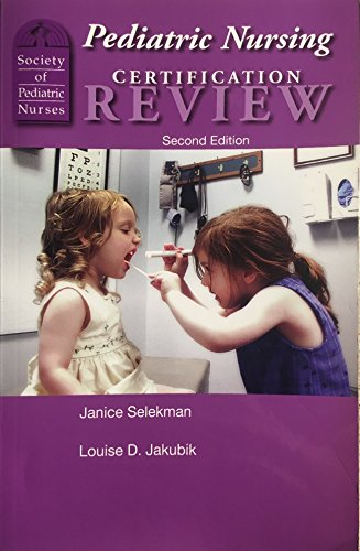 Pediatric Nursing Certification Review