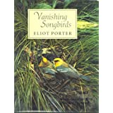 Vanishing Songbirds: The Sixth Order : Wood Warblers and Other Passerine Birds