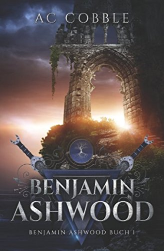 Benjamin Ashwood: Benjamin Ashwood Buch 1 (German Edition)