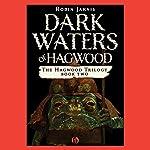Dark Waters of Hagwood | Robin Jarvis