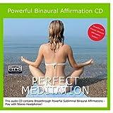 Perfect Meditation Binaural Subliminal Affirmation CD