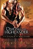 Daring the Highlander, Laurin Wittig, 1612184901