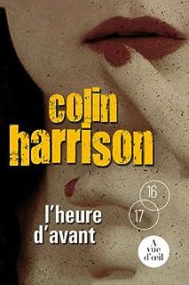 L'heure d'avant, Harrison, Colin