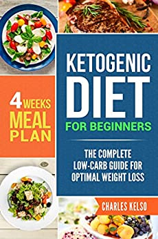 Amazon.com: Ketogenic Diet for Beginners: The Complete Low