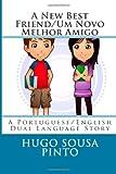 A New Best Friend/Um Novo Melhor Amigo, Hugo Sousa Pinto, 1495922049