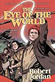 The Eye of the World: The Graphic Novel, Volume Six (Wheel of Time Other)