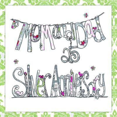 Mum and dad silver wedding anniversary cards