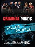 Criminal Minds, Max Allan Collins, 1410409279