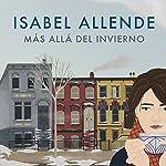 Más allá del invierno [In the Midst of Winter] | Isabel Allende