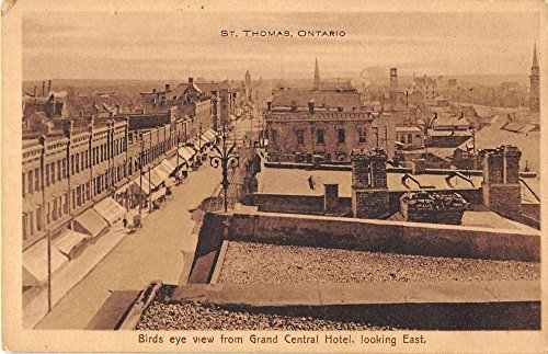 St Thomas Ontario Canada Birds Eye View from Grand Central Hotel Postcard J52747 -