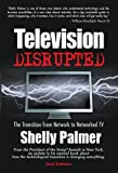 Television Disrupted, Shelly Palmer, 0979195632