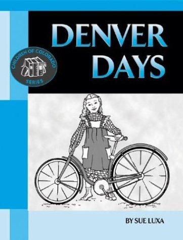 Download Denver Days (Children of Colorado) pdf