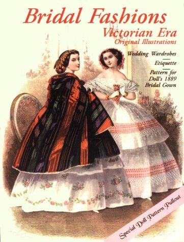Bridal Fashions Victorian Era