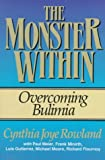 The Monster Within, Cynthia Rowland, 0801077311
