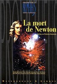La Mort de Newton par Stephen Hawking