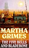 The Five Bells and Bladebone by Martha Grimes front cover