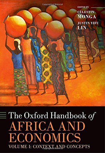 The Oxford Handbook of Africa and Economics: Volume 1: Context and Concepts (Oxford Handbooks)