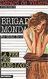 Brigade mondaine, tome 227 : La fée des sans-logis par Gerard De Villiers