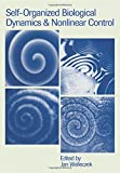 img - for Self-Organized Biological Dynamics and Nonlinear Control: Toward Understanding Complexity, Chaos and Emergent Function in Living Systems book / textbook / text book