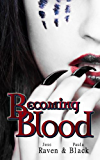Becoming Blood (The Becoming Novels Book 3)