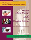 Effective Clinical Practice in Music Therapy, Deanna Hanson-Abromeit, 1884914276