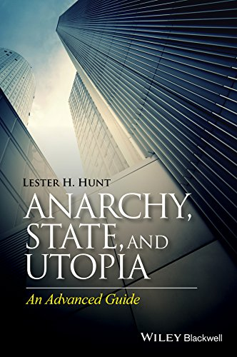 Anarchy, State, and Utopia: An Advanced Guide (English Edition)