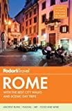 Fodor's Rome, Fodor Travel Publications Staff, 0307929353