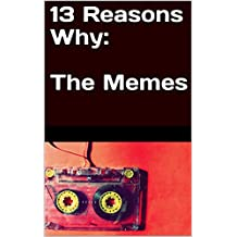13 Reasons Why: The Memes