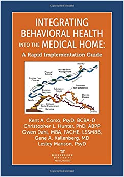 Book Integrating Behavioral Health into the Medical Home: A Rapid Implementation Guide