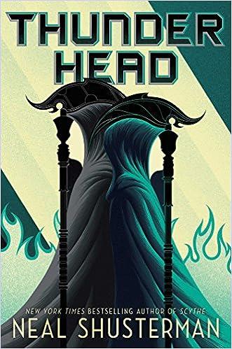 Written by Neal Shusterman: Thunderhead (2) (Arc of a Scythe ...