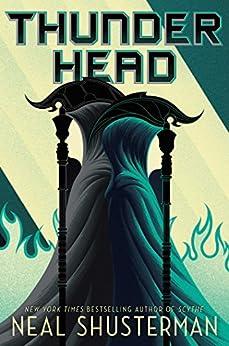 Thunderhead (Arc of a Scythe Book 2) by [Shusterman, Neal]