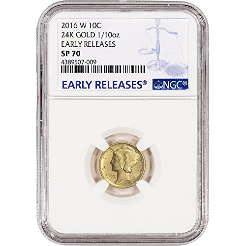 2016 W US Gold Mercury (1/10 oz) Early Releases Dime SP70 NGC
