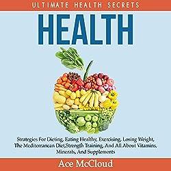 Health: Ultimate Health Secrets