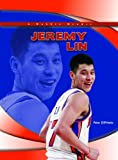 img - for Jeremy Lin (Robbie Reader Contemporary Biographies) book / textbook / text book