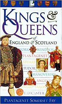 Kings and Queens of England and Scotland: Amazon.co.uk ...