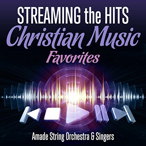Streaming the Hits - Christian...