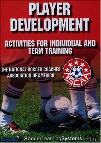 Soccer Player Development: Activities for Individual and Team Training