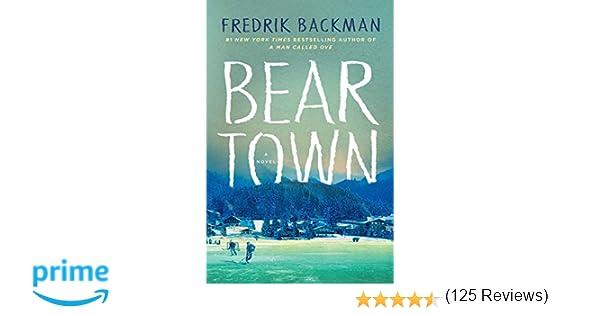 Beartown: Amazon ca: Fredrik Backman: Books
