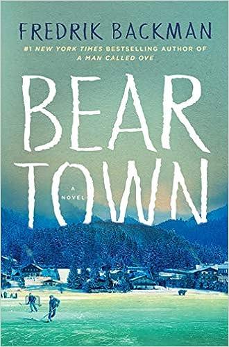 Beartown a novel fredrik backman 9781501160769 amazon books ccuart Image collections