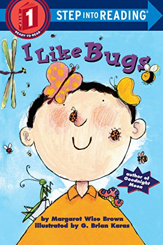 I Like Bugs (Step-Into-Reading, Step 1) -