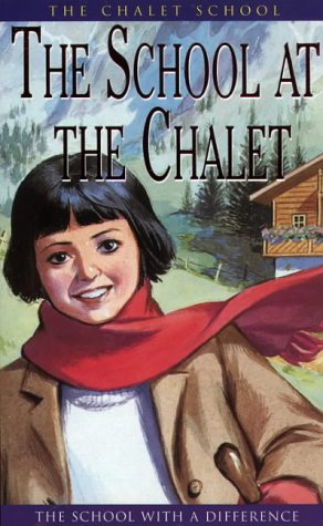 The School at the Chalet (The Chalet School) (Chalet Series)