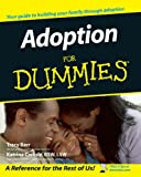 Adoption For Dummies, Tracy Barr, Katrina Carlisle BSW  LSW, 0764554883